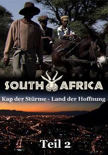 Kap der Stürme - Land der Hoffnung: Die Geschichte Südafrikas (Teil 2) stream