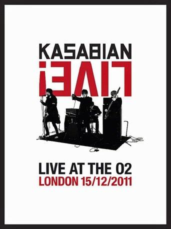 Kasabian - Live! - Live At The O2 stream