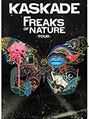 Kaskade: Freaks of Nature Tour stream