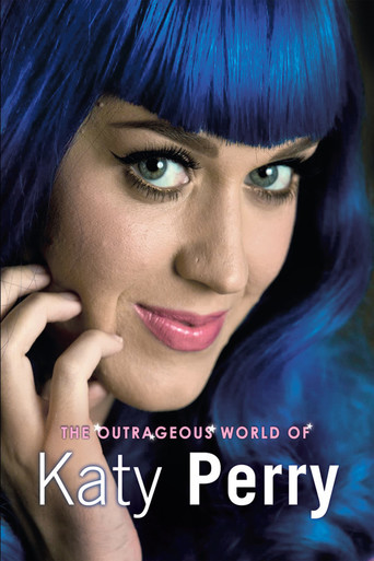 Katy Perry: The Outrageous World of Katy Perry - stream