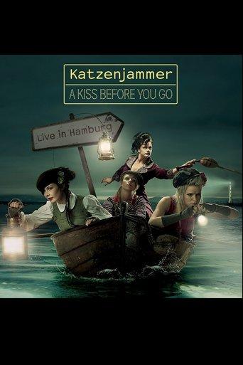 Katzenjammer - A Kiss Before You Go - Live in Hamburg - stream