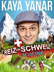 Kaya Yanar - Reiz der Schweiz stream
