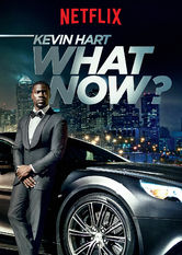 Kevin Hart: What Now? stream