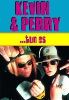 Kevin und Perry ... tun es stream