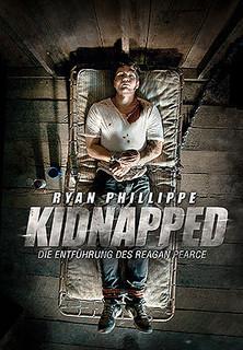 Kidnapped - Die Entführung des Reagan Pearce stream