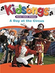 Kidsongs: A Day at the Circus stream