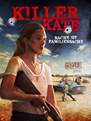 Killer Kate – Rache ist Familiensache Stream