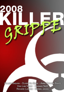Killergrippe 2008 stream
