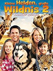 Kleine Helden, große Wildnis 2: Abenteuer Serengeti Stream