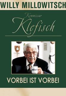 Kommissar Klefisch - Vorbei ist vorbei stream