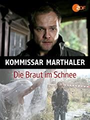Kommissar Marthaler - Die Braut im Schnee Stream