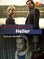 Kommissarin Heller (1. Film) - Tod am Weiher stream