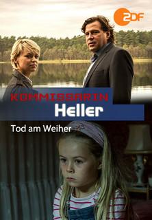 Kommissarin Heller - Tod am Weiher Stream