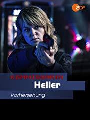 Kommissarin Heller - Vorsehung Stream