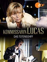 Kommissarin Lucas - Das Totenschiff stream