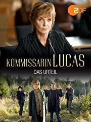 Kommissarin Lucas - Das Urteil stream