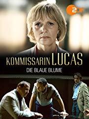 Kommissarin Lucas - Die blaue Blume Stream