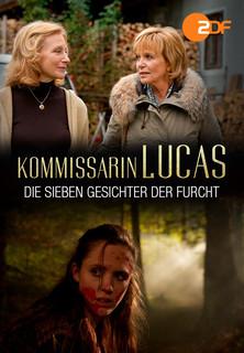 Kommissarin Lucas - Die sieben Gesichter der Furcht Stream