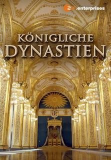 Königliche Dynastien stream