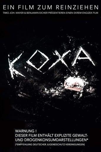 Koxa - Ein Film Zum Reinziehen stream