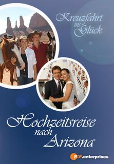 Film Kreuzfahrt ins Glück - Hochzeitsreise nach Arizona Stream