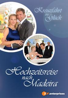Film Kreuzfahrt ins Glück - Hochzeitsreise nach Madeira Stream