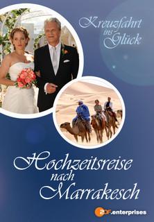 Film Kreuzfahrt ins Glück - Hochzeitsreise nach Marrakesch Stream