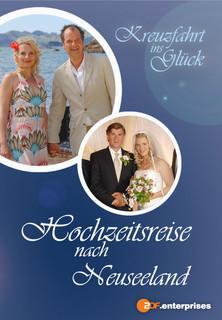 Film Kreuzfahrt ins Glück - Hochzeitsreise nach Neuseeland Stream