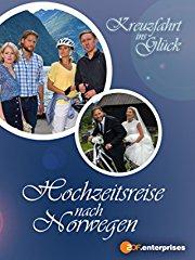 Kreuzfahrt ins Glück - Hochzeitsreise nach Norwegen stream