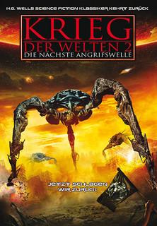 Krieg der Welten 2: Die nächste Angriffswelle stream