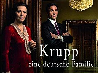 Krupp - Eine deutsche Familie stream