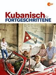 Kubanisch für Fortgeschrittene stream