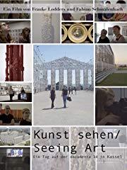 Kunst sehen/Seeing Art - Ein Tag auf der documenta 14 in Kassel stream