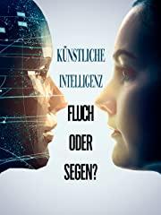 Künstliche Intelligenz - Fluch oder Segen? Stream