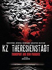 KZ Theresienstadt - Transport aus dem Paradies stream