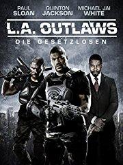 L.A. Outlaws: Die Gesetzlosen - stream
