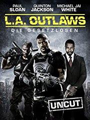L.A. Outlaws: Die Gesetzlosen - Uncut stream
