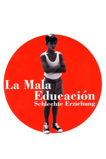 La mala educacion - Schlechte Erziehung stream