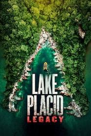 Lake Placid: Legacy Stream