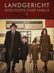Landgericht - Geschichte einer Familie - Teil 1 stream