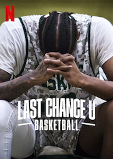 Last Chance U: Basketball Stream