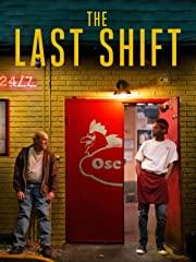 Last Shift, The Stream
