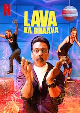 Lava Ka Dhaava Stream