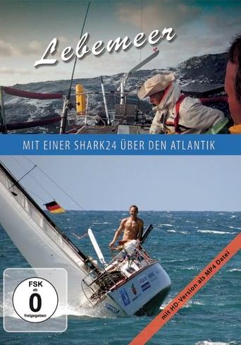 Lebemeer mit einer Shark24 über den Atlantik stream