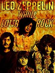 Led Zeppelin: Whole Lotta Rock Stream