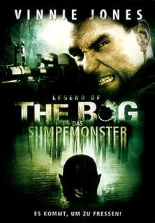 Legend of the Bog - Das Sumpfmonster - stream