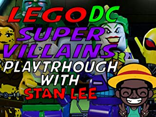 Lego DC Super Villains Playthrough With Stan Lee stream