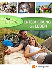 Lena Lorenz - Entscheidung fürs Leben stream