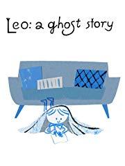 Leo: A Ghost Story stream