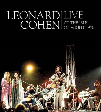 Leonard Cohen - Live At The Isle Of Wight 1970 stream